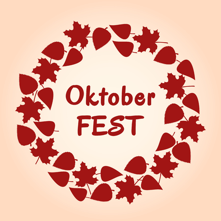 leafed: Red round frame and background of autumn leaves for Oktoberfest. Vector illustration