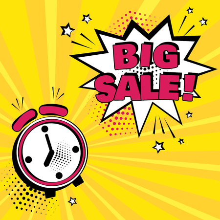Alarm clock with white comic bubble with BIG SALE word on yellow background. Comic sound effects in pop art style. Vector illustration. Иллюстрация