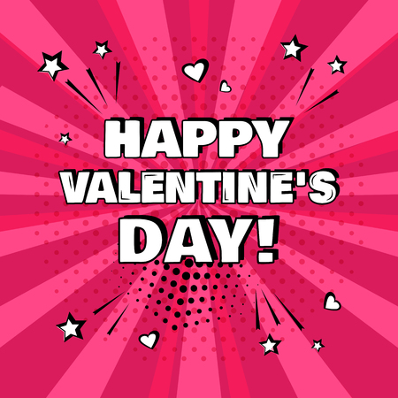 White inscription Happy Valentines Day on pink background. Comic sound effects in pop art style. Vector illustration.