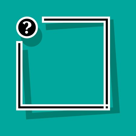Text box with question mark button. Black and white frame for your text with shadow on turquoise background. Vector illustration