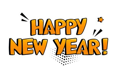 Happy New Year. Comic holiday inscription in pop art style. Vector illustration Ilustração
