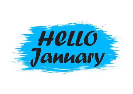 Hello January. Holiday banner, brush stroke. Quote for winter greeting. Speech phrase on blue background. Vector illustration 向量圖像
