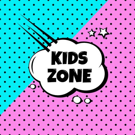 Kids zone. Polka dot comic banner in pop art style. Vector illustration 版權商用圖片 - 136714251