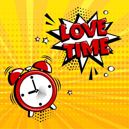 Love time. Greeting card for Valentines Day. Alarm clock with comic speech bubble on yellow background. Comic sound effect, stars and halftone dots shadow in pop art style. Vector illustration