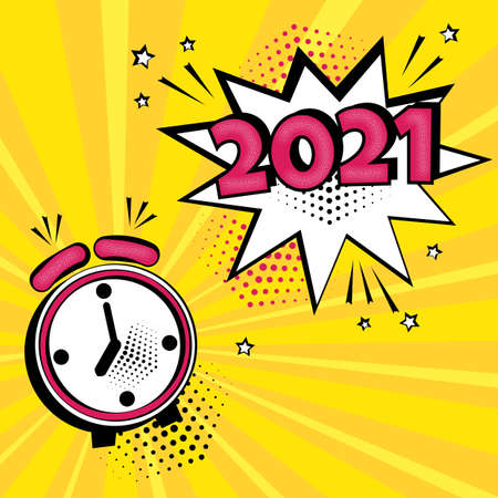 2021 New Year comic speech bubble with alarm clock on yellow background. Comic sound effects in pop art style. Holiday banner. Vector illustration