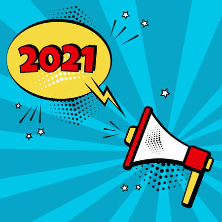 2021 New Year comic speech bubble with megaphone clock on blue background. Comic sound effects in pop art style. Holiday banner. Vector illustration Stock Illustratie