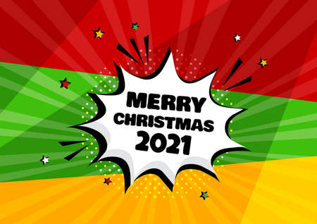 2021 MERRY CHRISTMAS comic speech bubble on colorful background. Comic sound effect, stars and halftone dots shadow in pop art style. Vector illustration