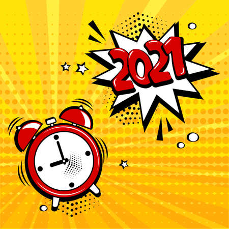 New Year 2021 vector comic alarm clock with speech bubble on yellow background. Comic sound effect, stars and halftone dots shadow in pop art style. Holiday illustration