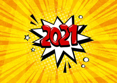 New Year 2021 vector comic speech bubble on grunge orange background. Comic sound effects in pop art style. Holiday illustration 向量圖像