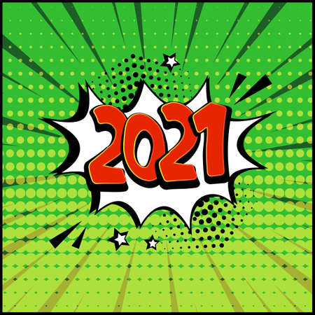 2021 New Year vector comic speech bubble on green background. Comic sound effects in pop art style. Holiday illustration Ilustracja