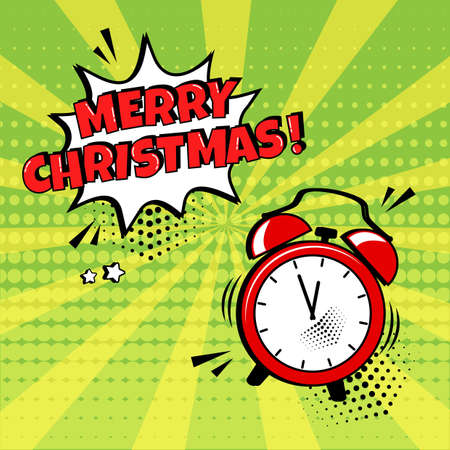 Merry Christmas vector comic alarm clock with speech bubble on green background. Comic sound effect, stars and halftone dots shadow in pop art style. Holiday illustration Ilustracja