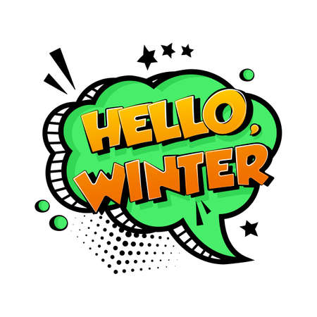 HELLO WINTER. Green vector comic speech bubble isolated on white background. Comic sound effect, stars and halftone dots shadow in pop art style. Holiday illustration