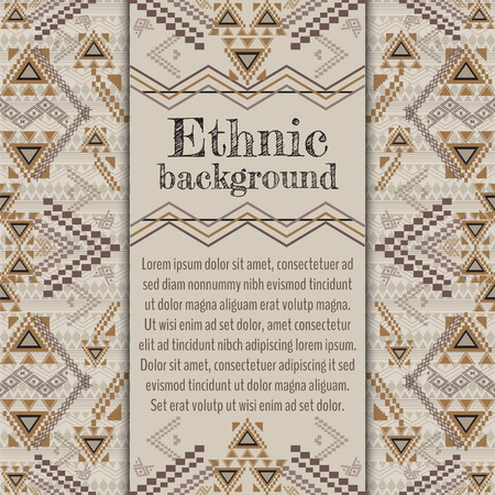 ethnicity: Vector background design. Ethnic tribal geometric pattern. Aztec ornamental style. Ethnic native american indian ornaments. Template with place for text