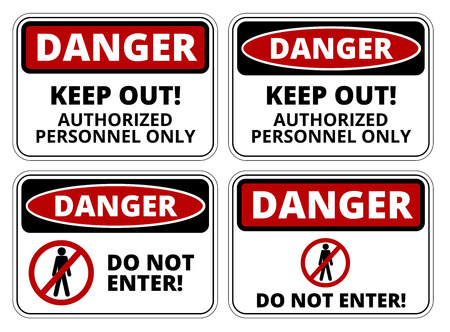 danger signs: Set of danger Not Authorized signs, four designs, a4 proportions, vector illustration