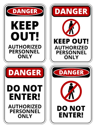 industrial danger: Set of danger Not Authorized signs, four designs, a4 proportions, vector illustration