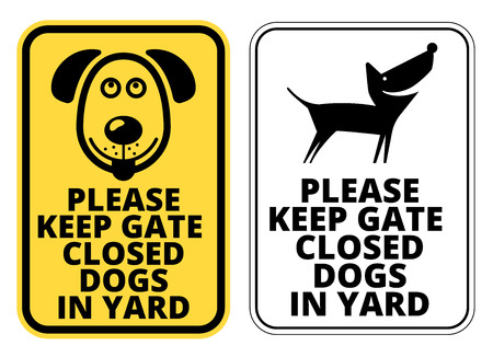 keep gate closed: Keep gate closed dog in yard - Signs. Vector EPS8