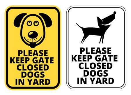 yard: Keep gate closed dog in yard - Signs. Vector EPS8
