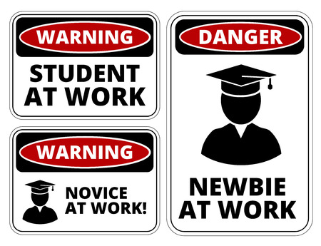 novice: Newbie at work joke humorous Sign. Vector EPS 8 Set