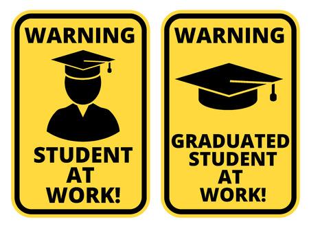 thoughtless: Student at work joke humorous Sign. Vector EPS 8 Set