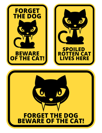 Forget dog beware of the cat - joke sign sticker Ilustração
