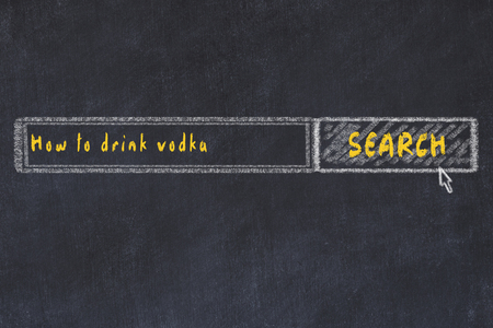 Chalk board sketch of internet search engine. Looking for how to drink vodka.