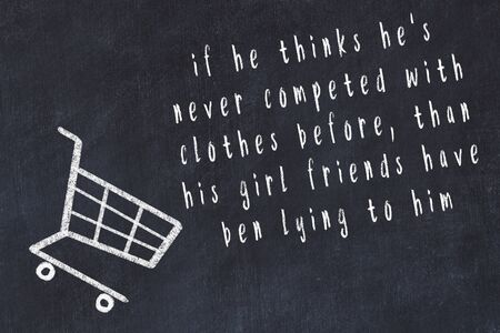 Chalk drawing of shopping cart and short quote about shopping on black board. Banco de Imagens - 129100651