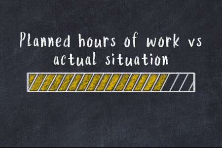 Chalk drawing of loading progress bar with inscription planned hours of work vs actual situation.