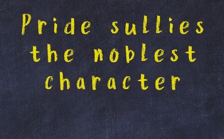 Chalk handwritten inscription of smart quotation on black chackboard Stok Fotoğraf