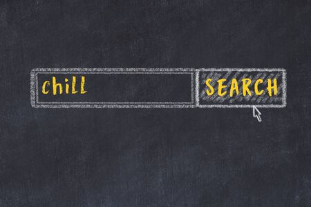 Concept of looking for chill. Chalk drawing of search engine and inscription on wooden chalkboard