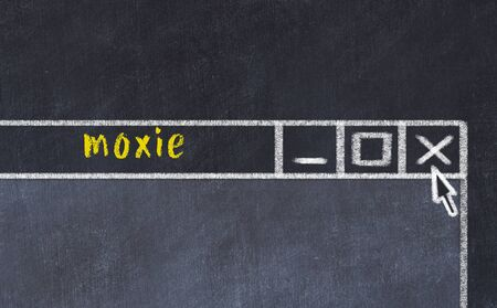 Closing browser window with caption moxie. Chalk drawing. Concept of dealing with trouble Stockfoto
