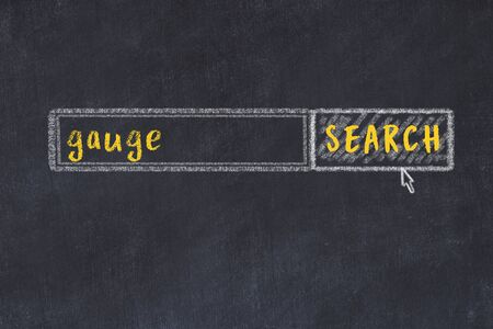 Concept of looking for gauge. Chalk drawing of search engine and inscription on wooden chalkboard