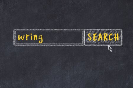 Concept of looking for wring. Chalk drawing of search engine and inscription on wooden chalkboard