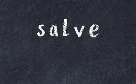 College chalkboard with with handwritten inscription salve on it Reklamní fotografie
