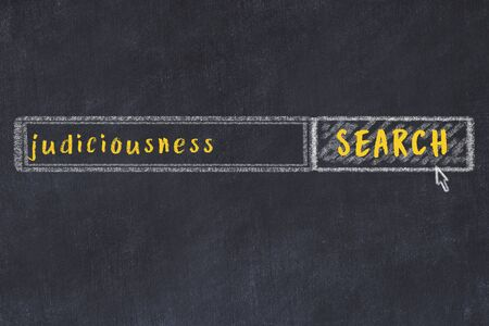 Drawing of search engine on black chalkboard. Concept of looking for judiciousness