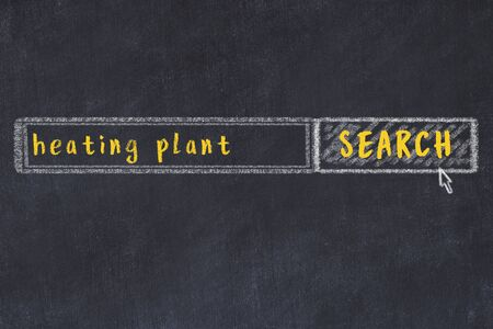 Concept of looking for heating plant. Chalk drawing of search engine and inscription on wooden chalkboard