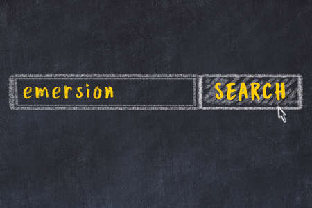 Concept of looking for emersion. Chalk drawing of search engine and inscription on wooden chalkboard