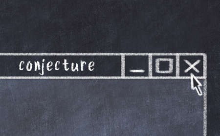 Chalk sketch of closing browser window with page header inscription conjecture
