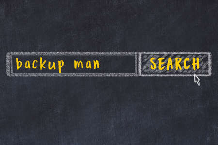Concept of looking for backup man. Chalk drawing of search engine and inscription on wooden chalkboard