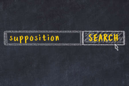 Concept of looking for supposition. Chalk drawing of search engine and inscription on wooden chalkboard