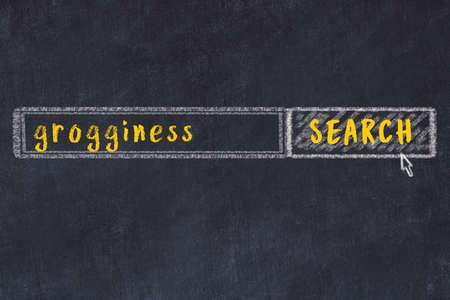 Concept of looking for grogginess. Chalk drawing of search engine and inscription on wooden chalkboard