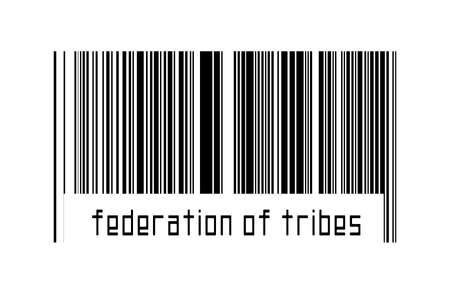 Digitalization concept. Barcode of black horizontal lines with inscription federation of tribes below.