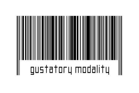 Digitalization concept. Barcode of black horizontal lines with inscription gustatory modality below.