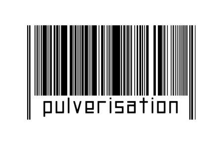Digitalization concept. Barcode of black horizontal lines with inscription pulverisation below.