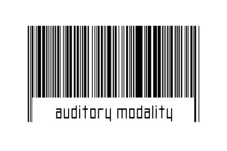 Digitalization concept. Barcode of black horizontal lines with inscription auditory modality below.