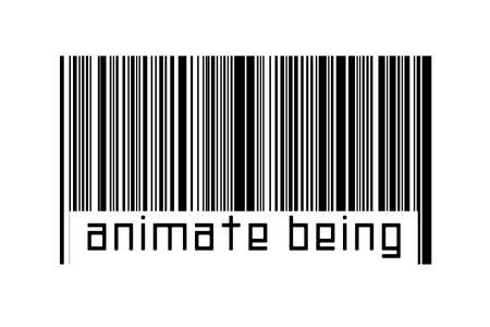 Barcode on white background with inscription animate being below. Concept of trading and globalization
