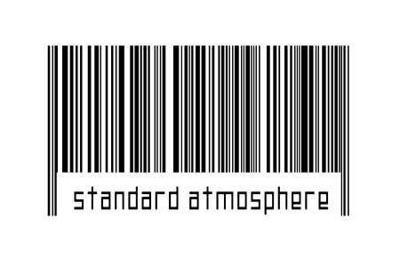 Barcode on white background with inscription standard atmosphere below. Concept of trading and globalization