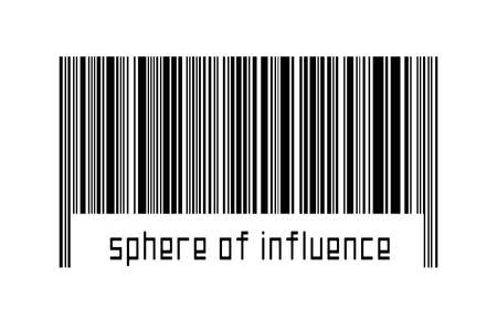 Digitalization concept. Barcode of black horizontal lines with inscription sphere of influence below.