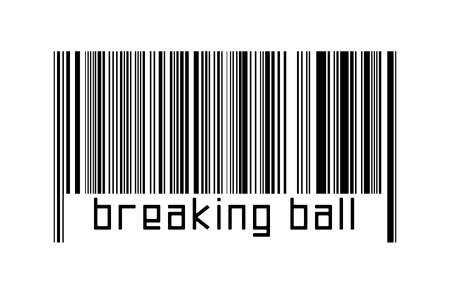 Barcode on white background with inscription breaking ball below. Concept of trading and globalization