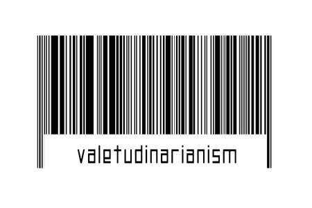 Digitalization concept. Barcode of black horizontal lines with inscription valetudinarianism below. 스톡 콘텐츠 - 168020017