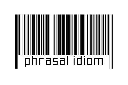 Digitalization concept. Barcode of black horizontal lines with inscription phrasal idiom below.
